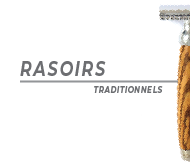 Rasoirs Traditionnels